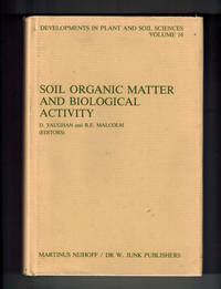 Soil Organic Matter and Biological Activity (Developments in Plant and Soil Sciences)