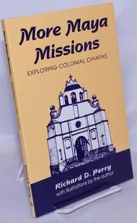 image of More Maya Missions: Exploring Colonial Chiapas