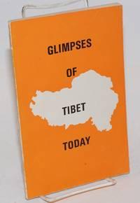Glimpses of Tibet Today