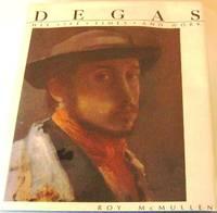 Degas: His Life, Times and Work