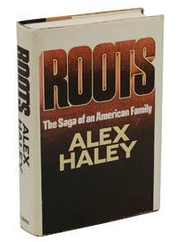 Roots by  Alex Haley - First Edition - 1976 - from Burnside Rare Books, ABAA (SKU: 140938350)