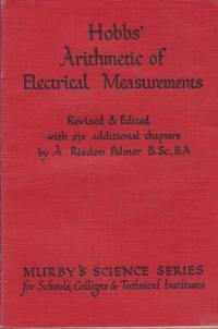 Hobbs' Arithmetic of Electrical Measures with Numerous Examples, Fully Worked