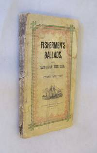 Fishermen's Ballads and Songs of the Sea