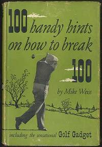100 Handy Hints on How to Break 100