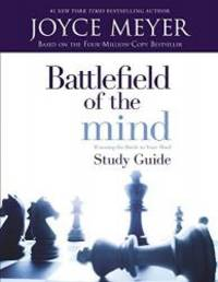 image of Battlefield of the Mind: Winning The Battle in Your Mind - Study Guide