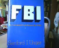 FBI. An uncensored Look behind the walls.