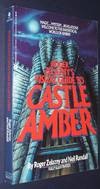 Roger Zelaznys Visual Guide to Castle Amber