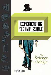 Experiencing the Impossible: