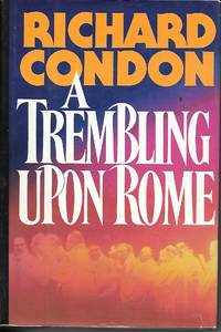 A Trembling Upon Rome