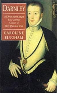 Darnley: Consort of Mary Queen of Scots Phoenix Giants S.