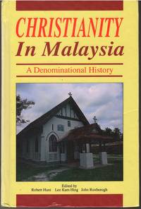 Christianity in Malaysia - a Denominational History