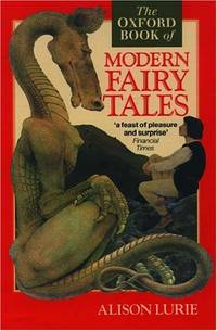 The Oxford Book of Modern Fairy Tales (Oxford Books of Prose S.)