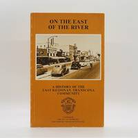 image of On the East of the River: A History of the East Kildonan-Transcona Community