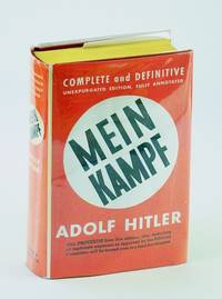 Mein Kampf - Complete and Unabridged - Fully Annotated by  Adolph Hitler - Hardcover - Reprint - 1940 - from RareNonFiction.com and Biblio.com