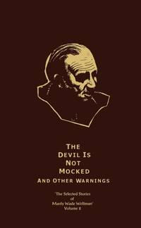 image of THE DEVIL IS NOT MOCKED and other warnings