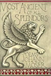 Most Ancient of All Splendors