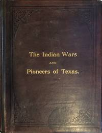 image of Indian Wars and Pioneers of Texas