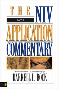 Luke (The NIV Application Commentary) by Bock, Darrell L - 1996
