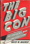 View Image 3 of 3 for The Big Con: The Story of The Confidence Man and The Confidence Game Inventory #71195