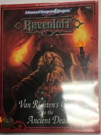 Van Richten's Guide to the Ancient Dead (Advanced Dungeons & Dragons: Ravenloft, Campaign...