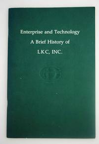 Enterprise and Technology: a Brief History of LKC, INC [ Comstock Company Since 1904 ]