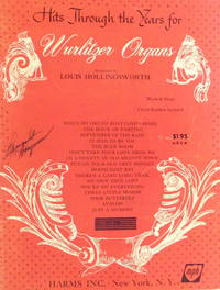 HITS THROUGH THE YEARS FOR WURLITZER ORGANS