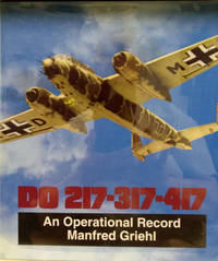Dornier DO 217-317-417:  An Operational History
