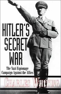 image of Hitler's Secret War: the Nazi Espionage Campaign Against the Allies