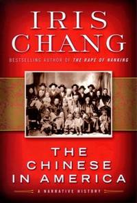 image of The Chinese in America : A Narrative History