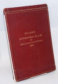 The by-laws Athenian Club of Oakland California 1911