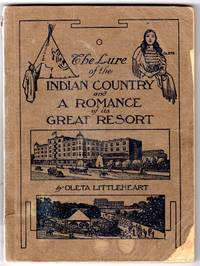 The lure of the Indian country and a romance of its great resort