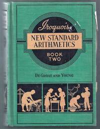 Iroquois New Standard Arithmetics Book Two (Grades Five and Six)