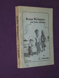 Burma Retrospect and Other Sketches by C. J. Richards - Paperback - First Edition - 1951 - from Bookbarrow and Biblio.co.uk