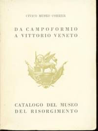 DA CAMPOFORMIO A VITTORIO VENETO
