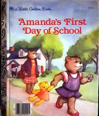 A Little Golden Book Amanda's First Day OF School