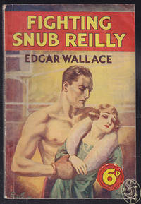 Fighting Snub Reilly. by  Edgar WALLACE - from Antiquariat Burgverlag and Biblio.com