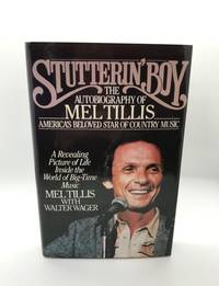 Stutterin' Boy: The Autobiography of Mel Tillis