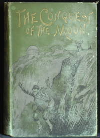 The Conquest Of The Moon. A Story Of Bayouda