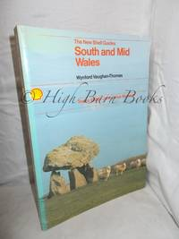 South and Mid Wales (New Shell Guides)
