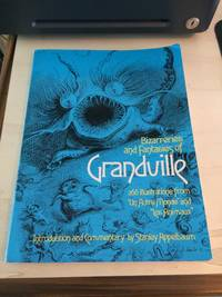 image of Bizarreries and Fantasies of Grandville: 266 Illustrations from Un Autre Monde and Les Animaux