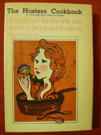 The Hostess Cookbook or the Lady Who Came to Dinner