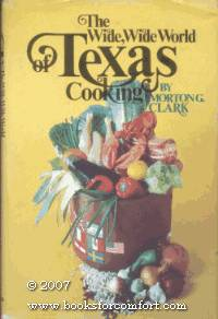 The Wide, Wide World of Texas Cooking