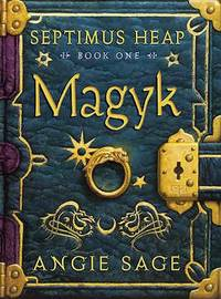 Magyk (Septimus Heap) by  Angie Sage - Hardcover - 2005 - from ThriftBooks (SKU: G0747575878I5N00)
