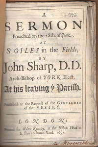A sermon preached on the 28th of June, at St. Giles in the Fields ... at his leaving ye parish.