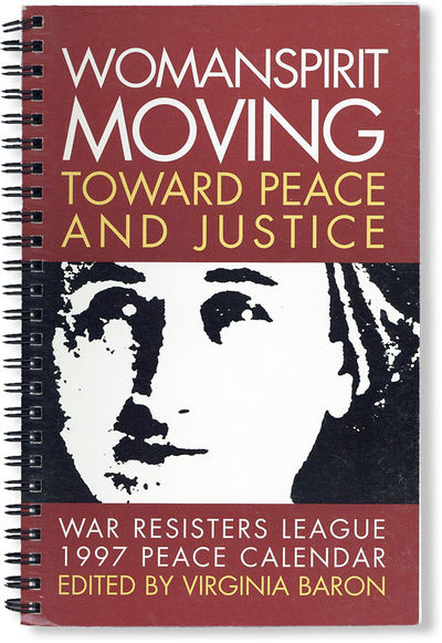 New York: War Resisters League, 1996. First Edition. Octavo. Spiral-bound desk calendar and appointm...
