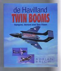de Havilland Twin Booms: Vampire, Venom and Sea Vixen
