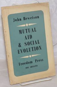 image of Mutual Aid_Social Evolution: Mutual Aid and the Social Significance of Darwinism