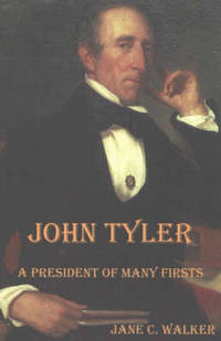 John Tyler: A President of Many Firsts
