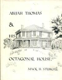 Abijah Thomas, Octagonal House (Biography) Virginia