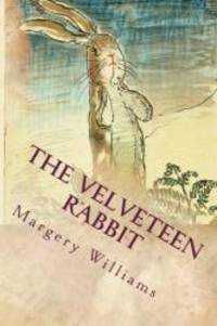 image of The Velveteen Rabbit: Illustrated